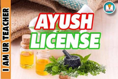Important Facts About AYUSH License That You Should Know
