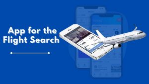 How to Build an Innovative App for the Flight Search in 2021