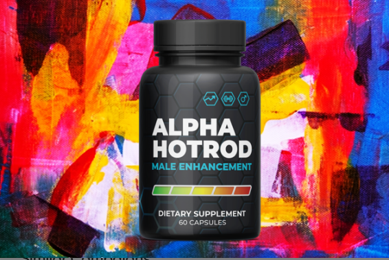 Alpha Hotrod Male Enhancement Reviews :- Is It Really Work?
