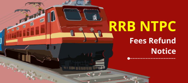RRB NTPC Fee Refund 2021: Application Window For Refund Of Railway NTPC Exam Fee Will Be Open Tomorrow, How To Apply